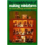 Making Miniatures by Thelma R. Newman